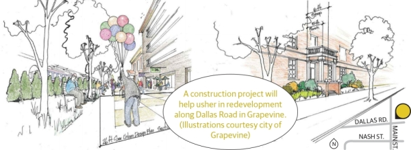 A construction project will help usher in redevelopment along Dallas Road in Grapevine. (illustrations courtesy city of Grapevine)