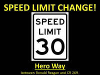 Starting April 2, the speed limit on a section of Hero Way between CR 269 and Ronald W. Reagan Boulevard will be reduced to 30 mph. (Courtesy Leander Police Department)