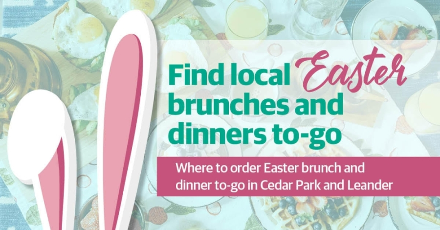 These local restaurants are offering special Sunday brunch, lunch or dinner menus for delivery and carryout. (Graphic by Kara Nordstrom/Community Impact Newspaper)