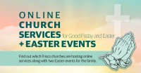 This is a noncomprehensive list of Frisco's church services and events taking place this weekend. (Cherry He/Community Impact Newspaper)