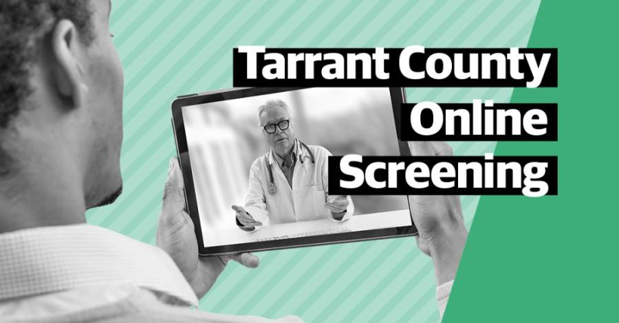 The county's public health department announced that as of April 26, residents can navigate to covidtesting.tarrantcounty.com for virtual COVID-19 screening (Ellen Jackson/Community Impact Newspaper)