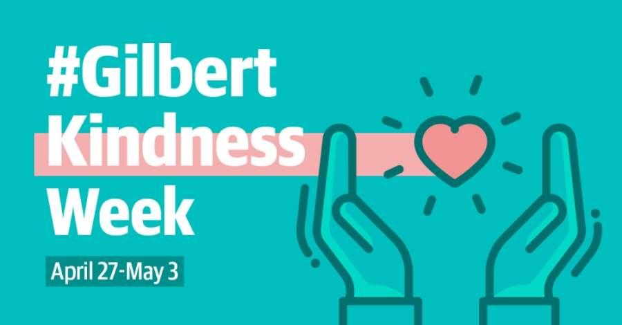 Gilbert Kindness Week