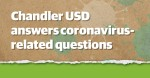 Chandler USD answers frequently asked questions about returning to school. (Community Impact staff)