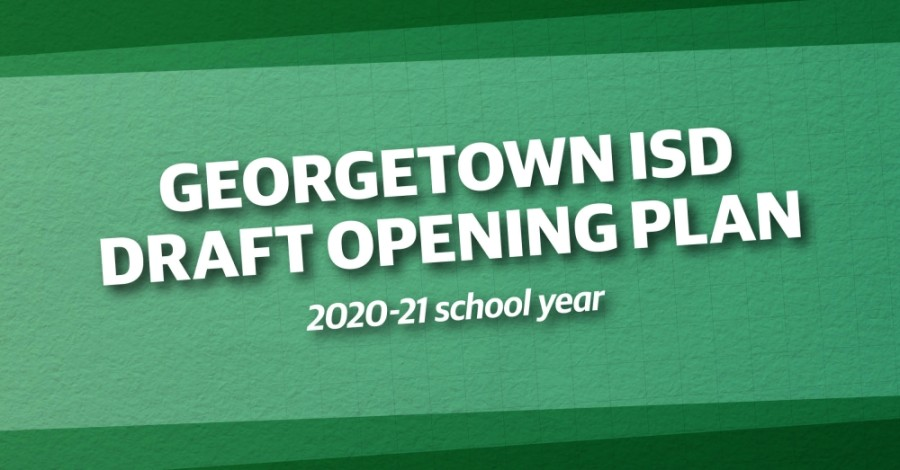 Georgetown ISD released a draft version of its back-to-school plan July 21. (Chance Flowers/Community Impact Newspaper)