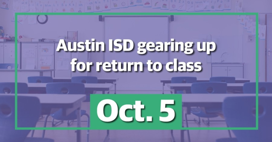 Austin ISD prepares to return to class