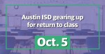 Austin ISD prepares to return to class