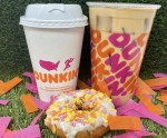 Dunkin' serves coffee drinks, donuts, breakfast sandwiches, muffins and more. (Courtesy Dunkin')