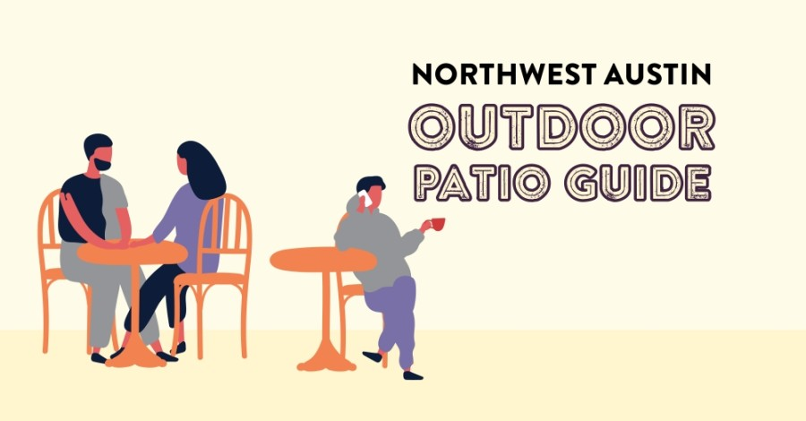 Northwest Austin patio guide 2021