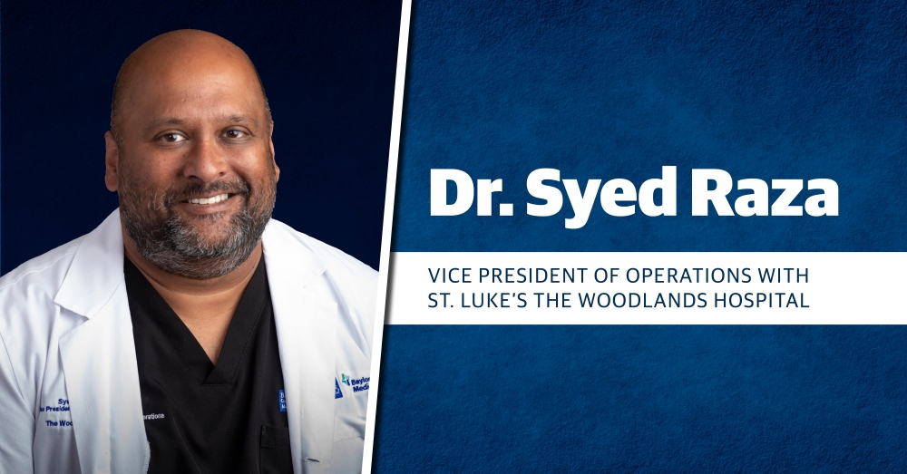 Dr. Syed Raza is the vice president of operations with St. Luke's The Woodlands Hospital. (Courtesy RW Jones Agency)